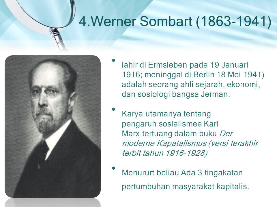4.Werner Sombart (1863-1941)