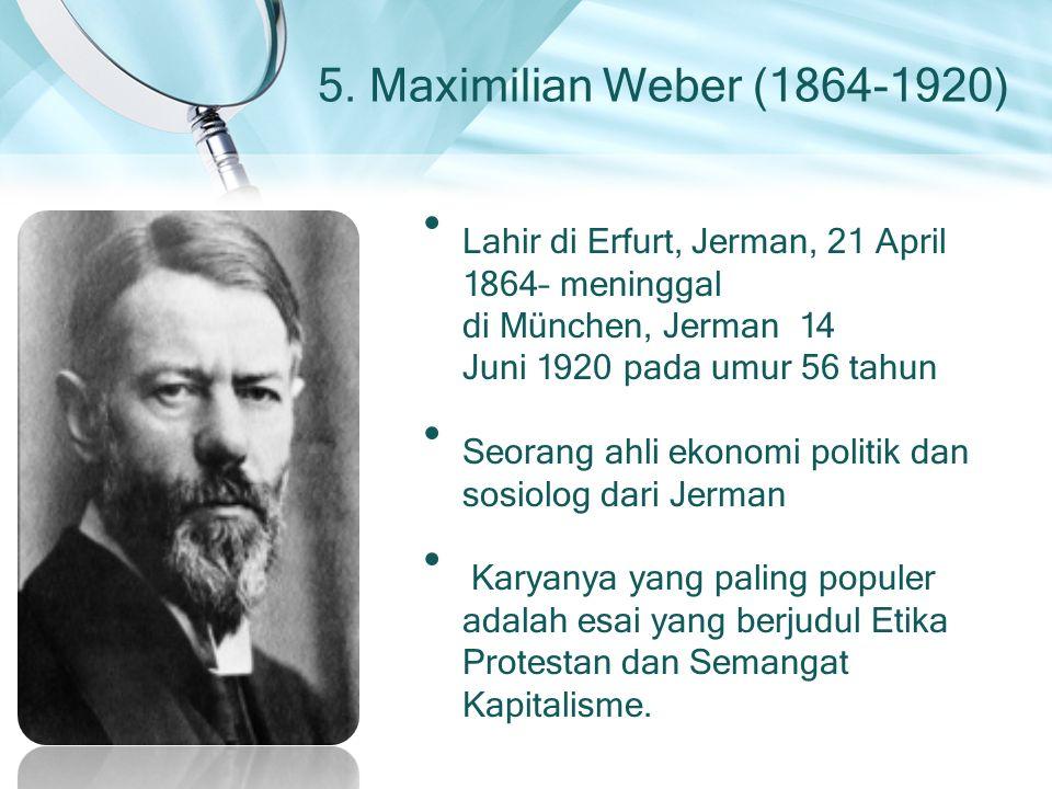 Seorang ahli ekonomi politik dan sosiolog dari Jerman