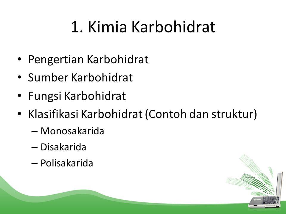 1. Kimia Karbohidrat Pengertian Karbohidrat Sumber Karbohidrat