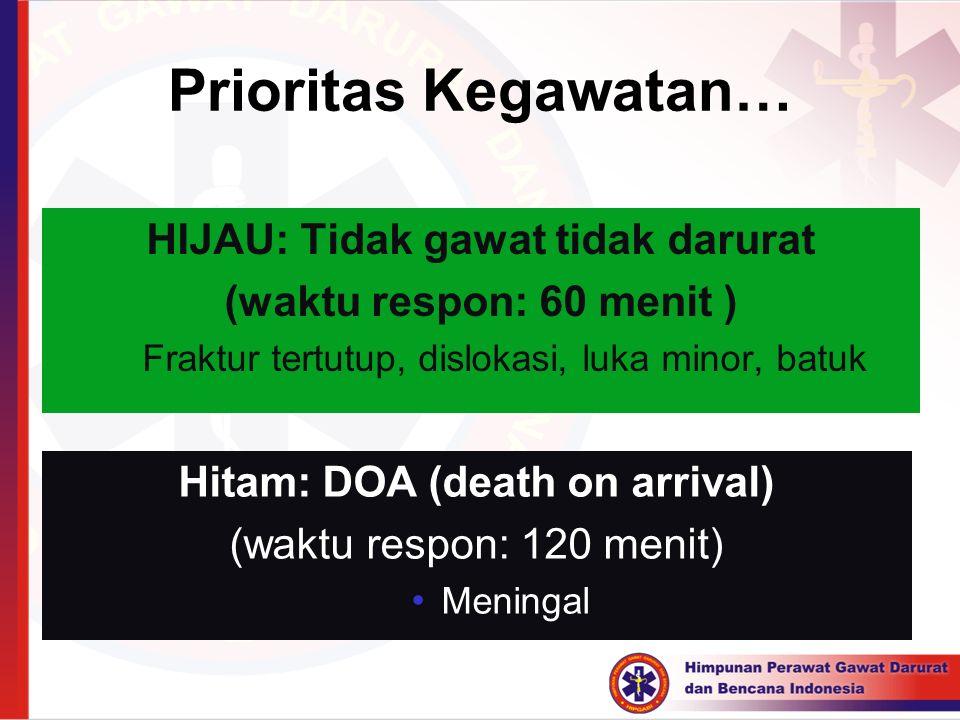 HIJAU: Tidak gawat tidak darurat Hitam: DOA (death on arrival)
