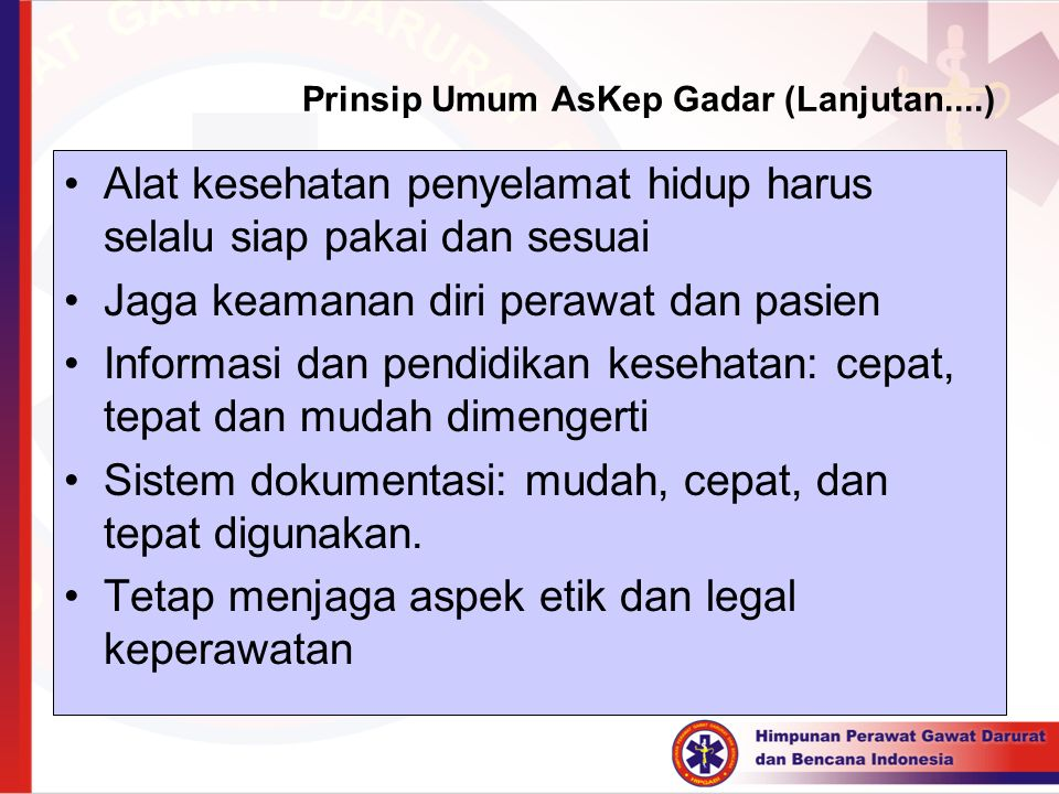 Prinsip Umum AsKep Gadar (Lanjutan....)