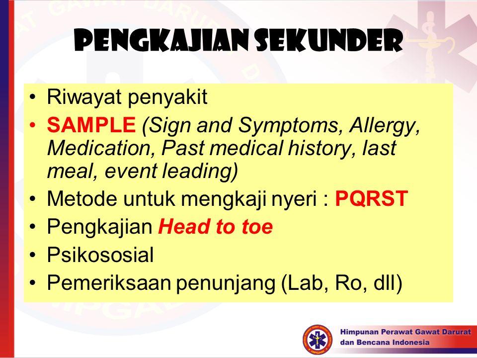 PENGKAJIAN SEKUNDER Riwayat penyakit