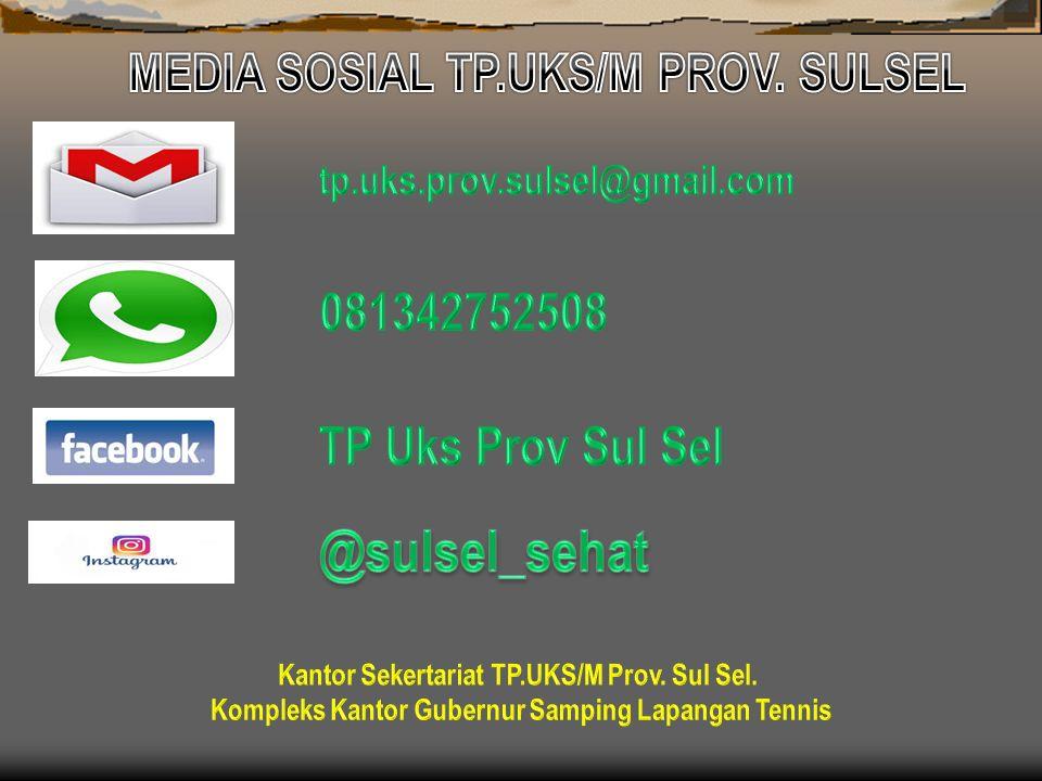 @sulsel_sehat MEDIA SOSIAL TP.UKS/M PROV. SULSEL 081342752508
