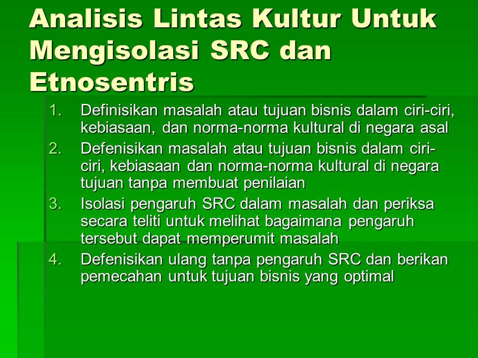 Analisis Lintas Kultur Untuk Mengisolasi SRC dan Etnosentris