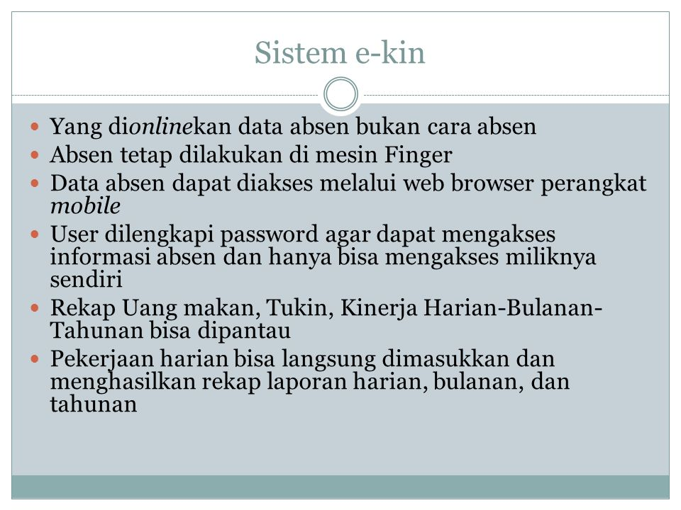 Sistem e-kin Yang dionlinekan data absen bukan cara absen