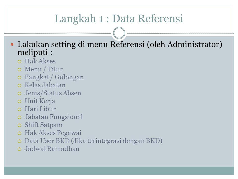 Langkah 1 : Data Referensi