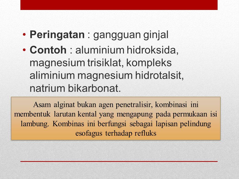 Peringatan : gangguan ginjal