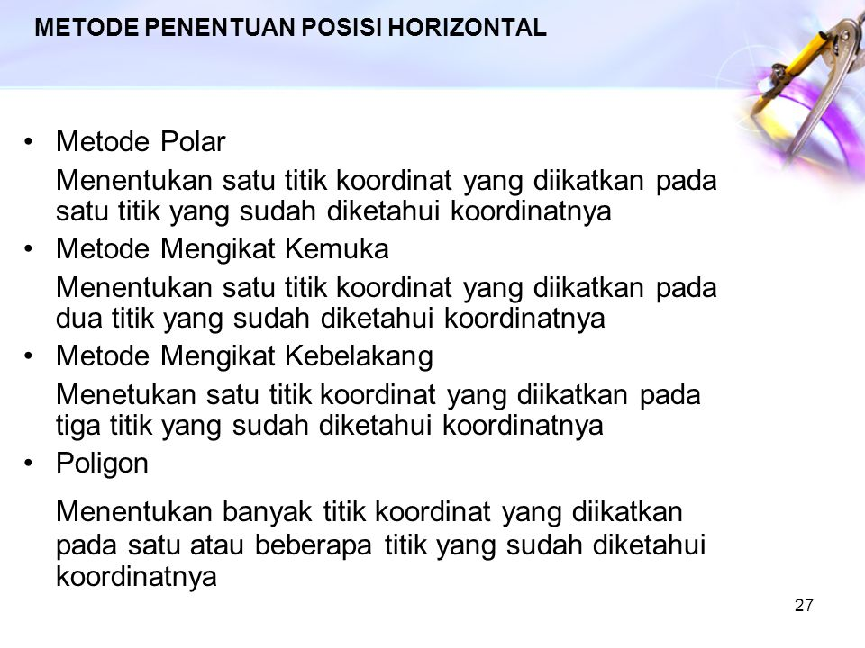 METODE PENENTUAN POSISI HORIZONTAL