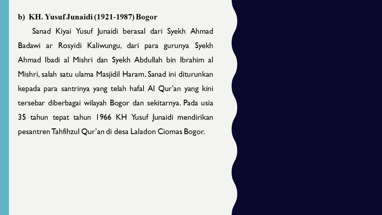 KH. Yusuf Junaidi (1921-1987) Bogor