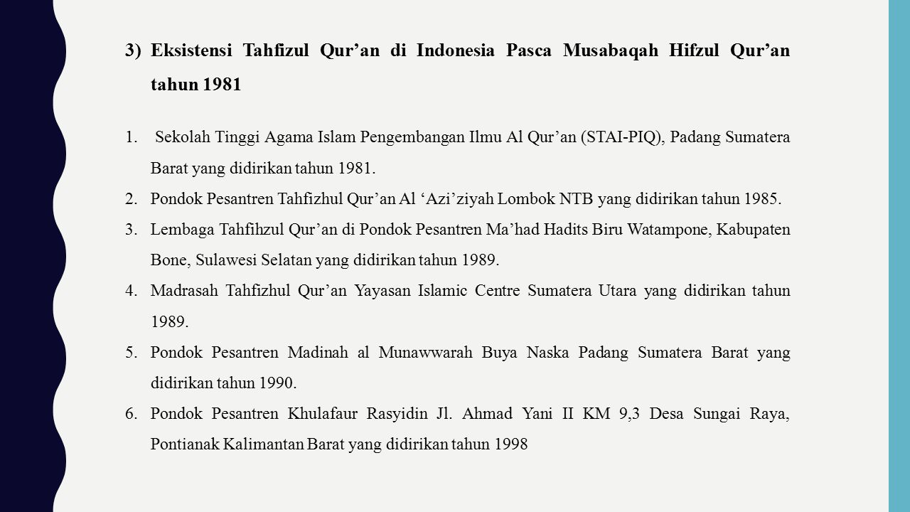 Eksistensi Tahfizul Qur'an di Indonesia Pasca Musabaqah Hifzul Qur'an tahun 1981