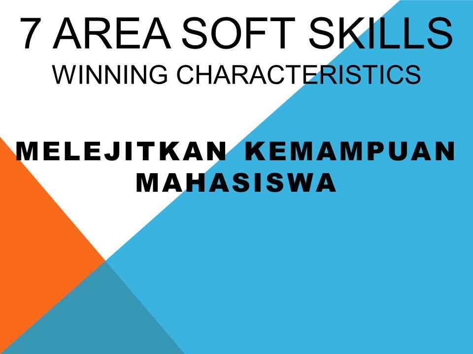 7 AREA SOFT SKILLS Winning Characteristics