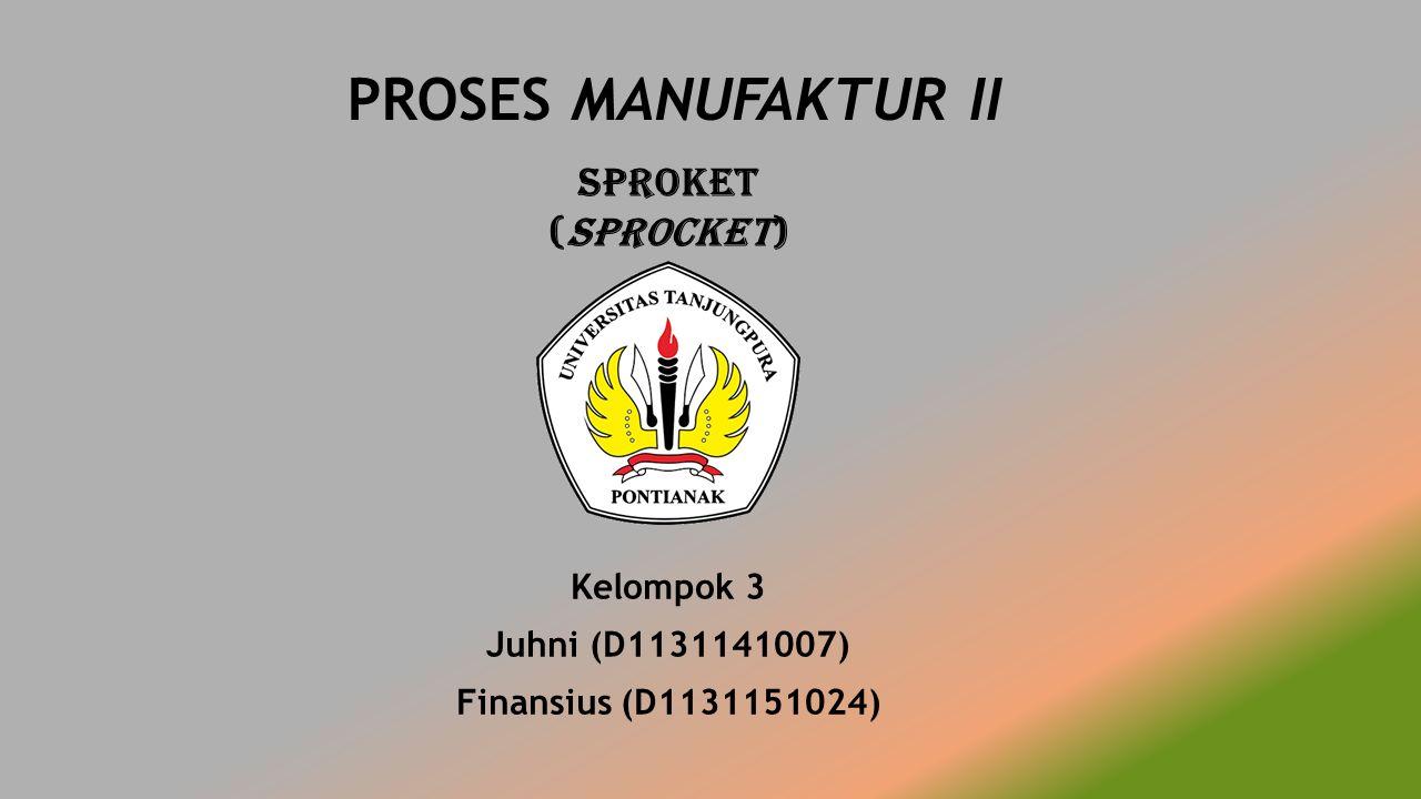 Kelompok 3 Juhni (D1131141007) Finansius (D1131151024)