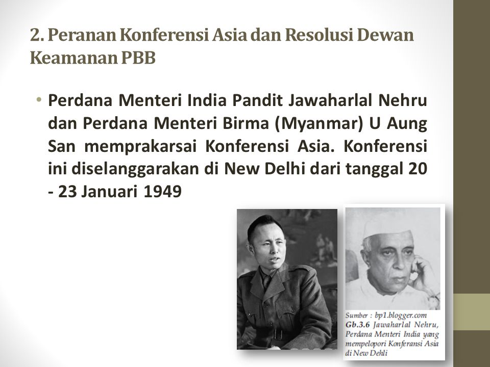 2. Peranan Konferensi Asia dan Resolusi Dewan Keamanan PBB