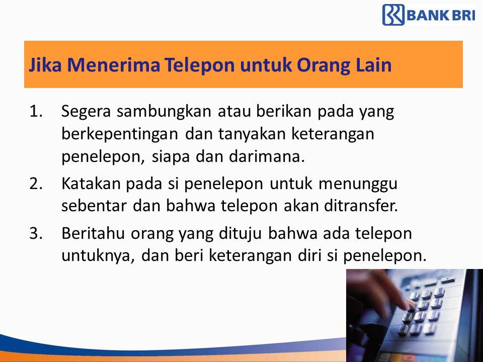 Jika Menerima Telepon untuk Orang Lain