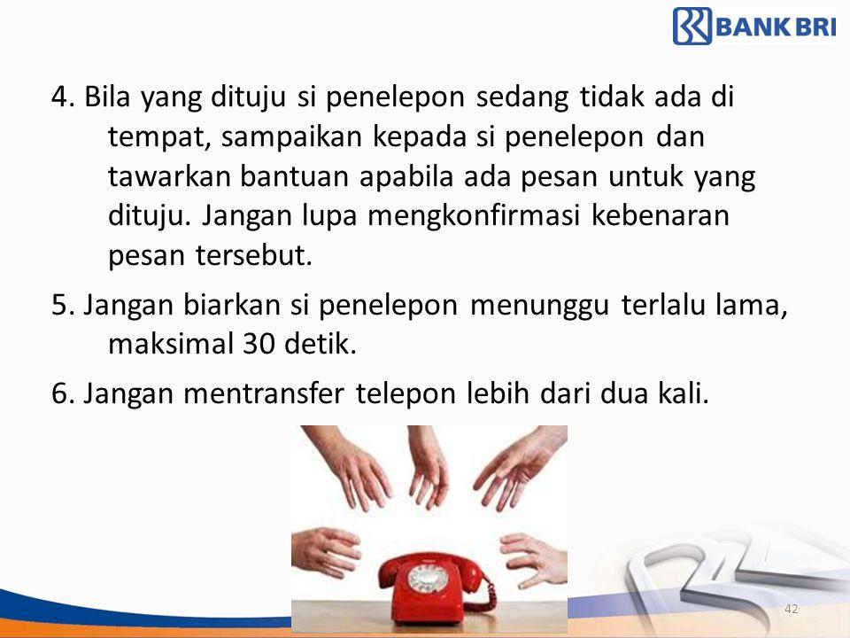 6. Jangan mentransfer telepon lebih dari dua kali.