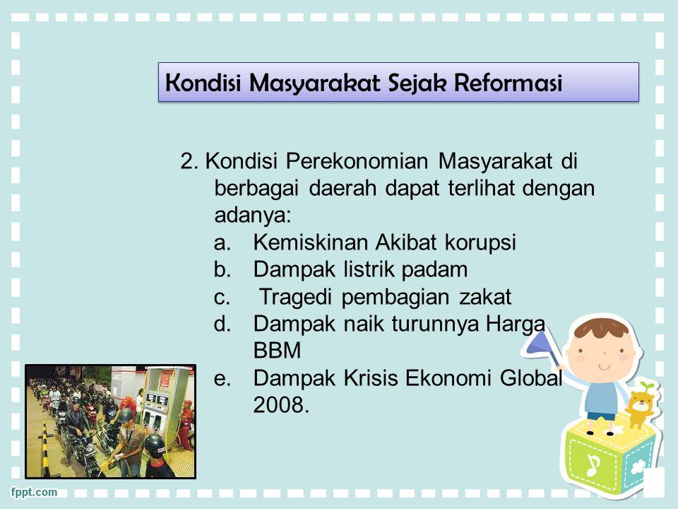 Kondisi Masyarakat Sejak Reformasi