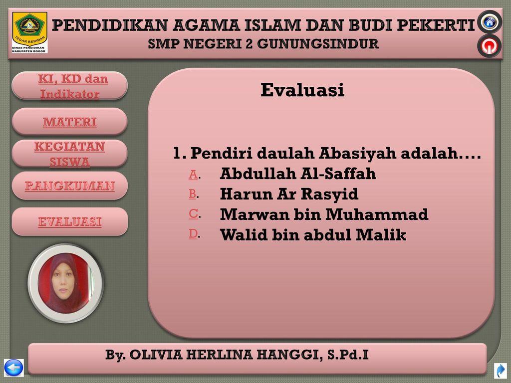 Evaluasi Harun Ar Rasyid Marwan bin Muhammad Walid bin abdul Malik