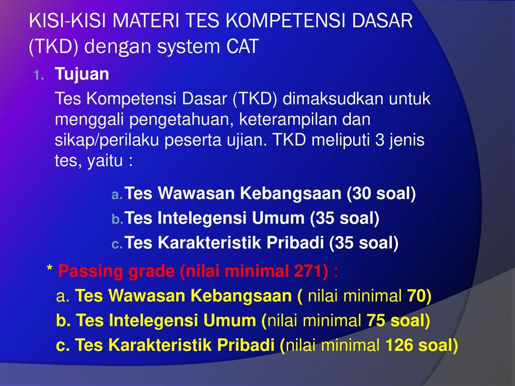 KISI-KISI MATERI TES KOMPETENSI DASAR (TKD) dengan system CAT