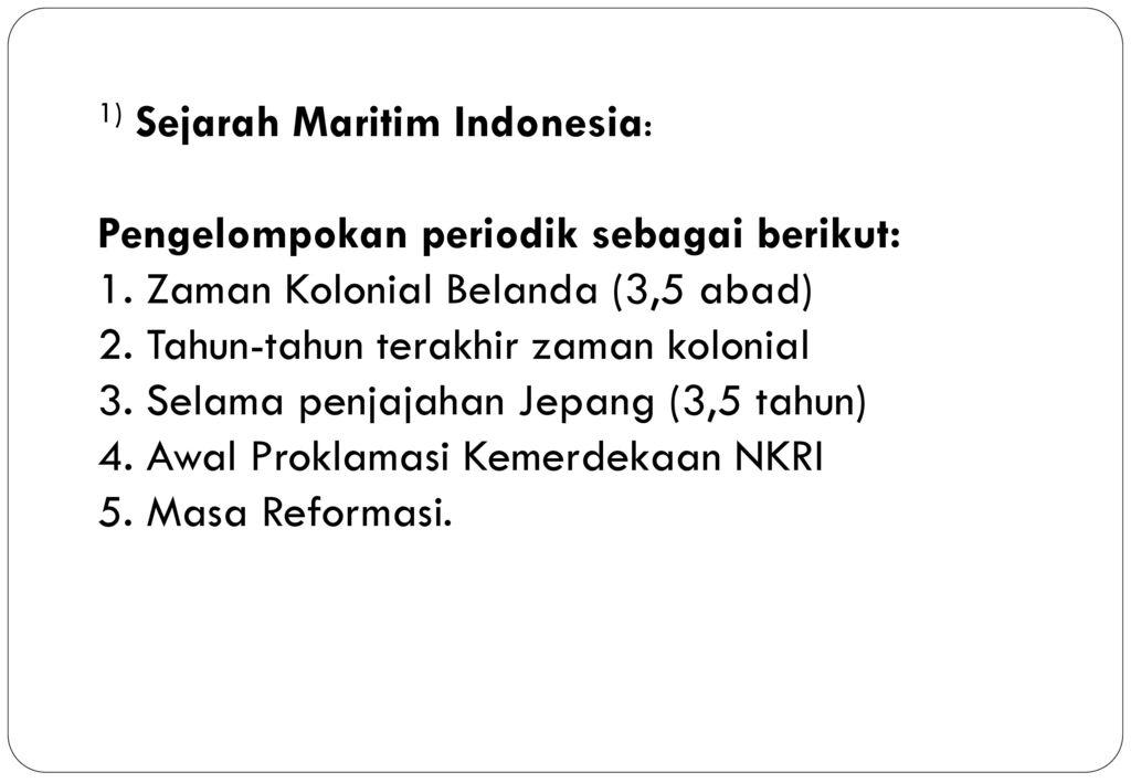 1) Sejarah Maritim Indonesia: