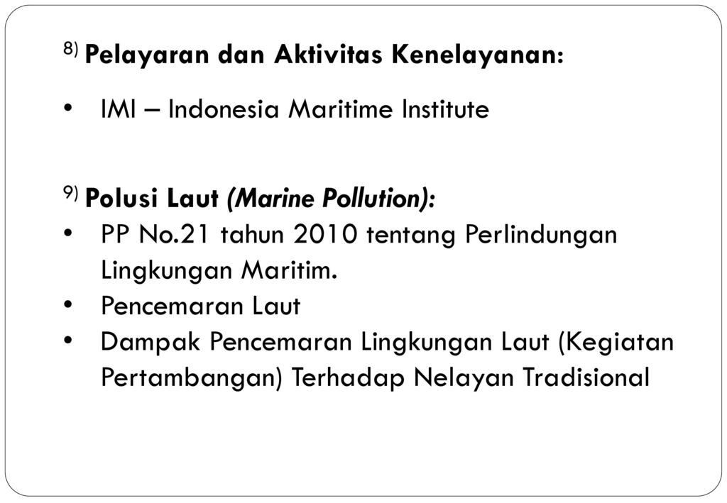 8) Pelayaran dan Aktivitas Kenelayanan: