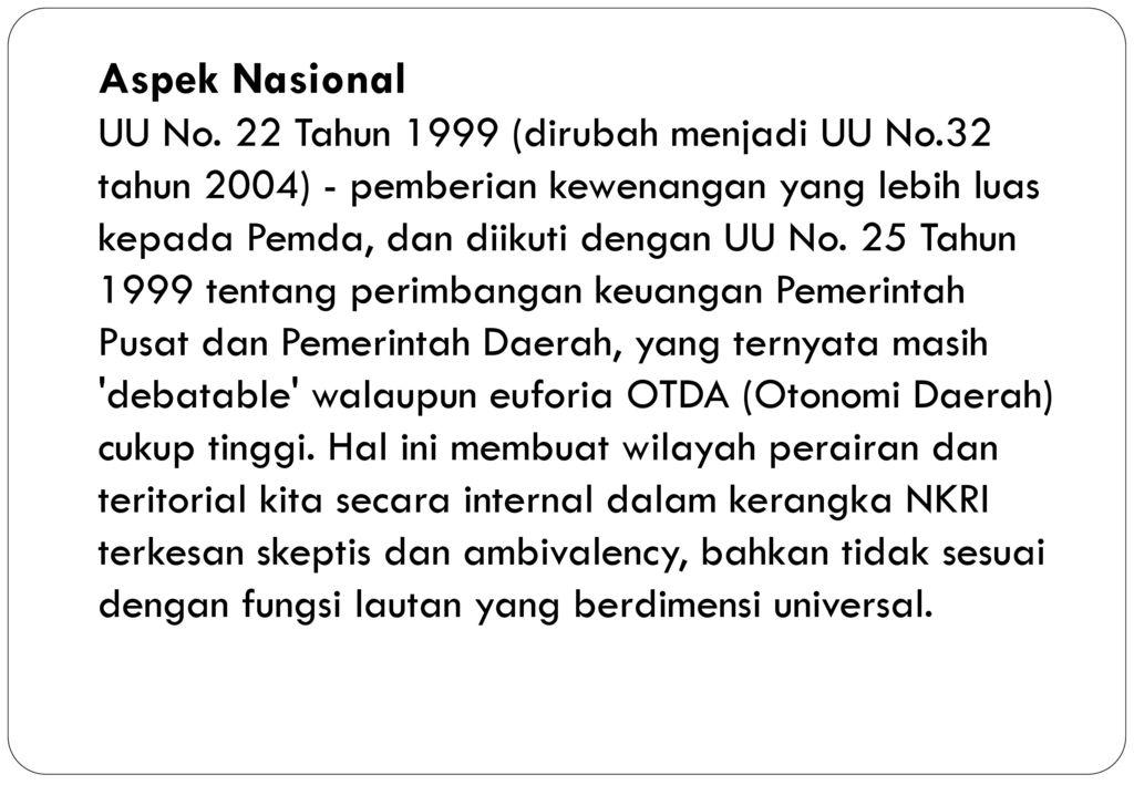 Aspek Nasional UU No. 22 Tahun 1999 (dirubah menjadi UU No