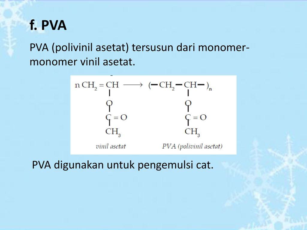 Makromolekul polimer ppt download pva pva polivinil asetat tersusun dari monomer monomer vinil asetat ccuart Choice Image
