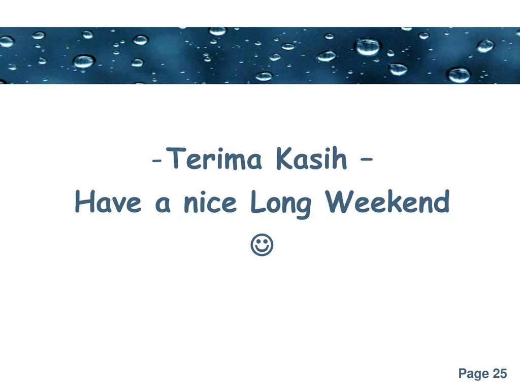 Have a nice Long Weekend