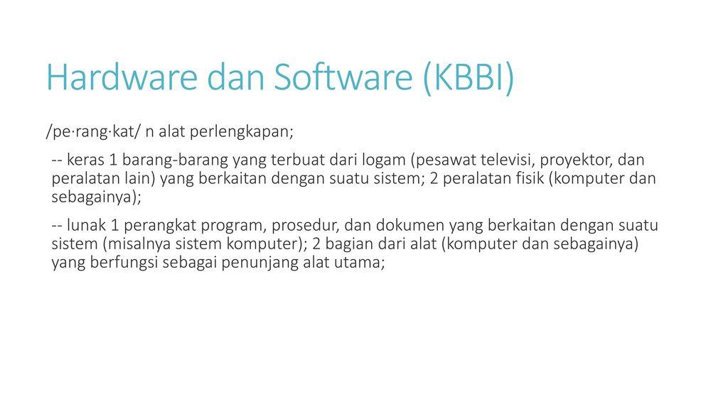 Hardware dan Software (KBBI)