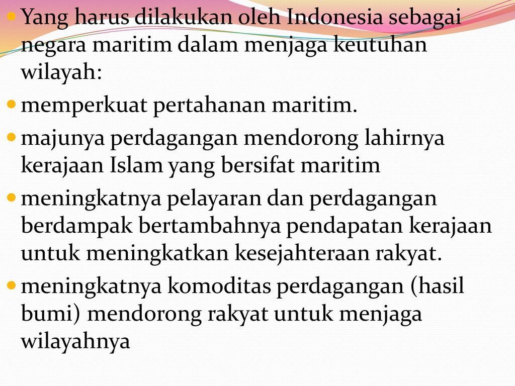 Yang harus dilakukan oleh Indonesia sebagai negara maritim dalam menjaga keutuhan wilayah: