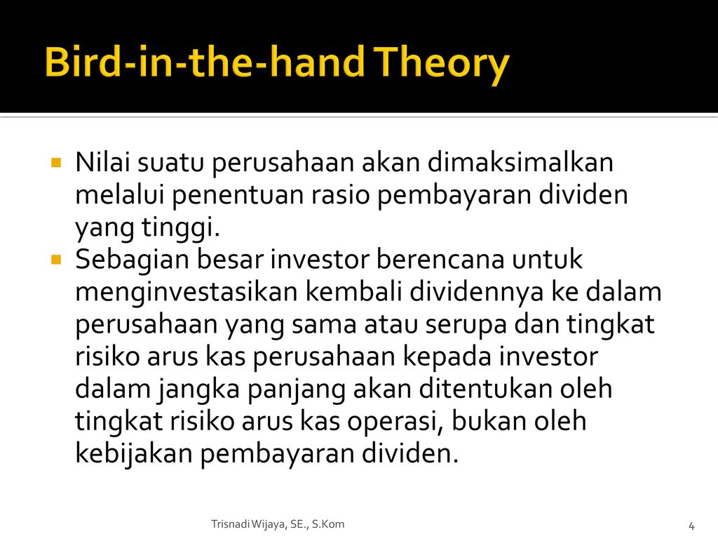 bird in the hand theory Finance basics assignment help, bird-in-hand theory, bird-in-hand theory advanced via john leitner in year 1962 and furthered with myron gordon in year 1963.