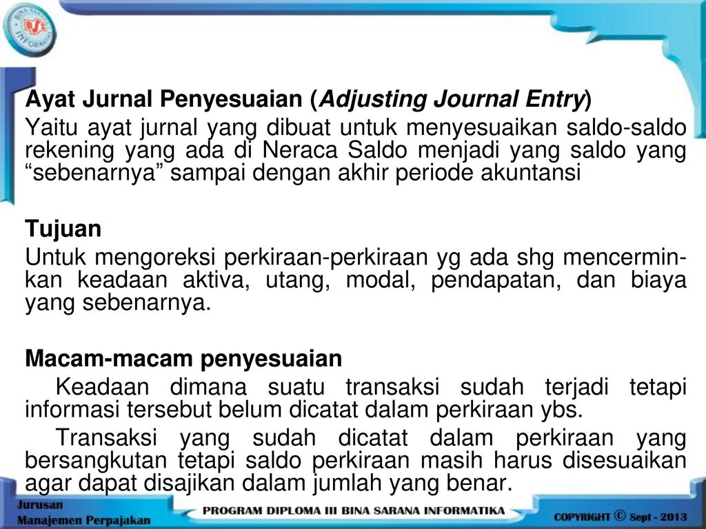 Ayat Jurnal Penyesuaian (Adjusting Journal Entry)
