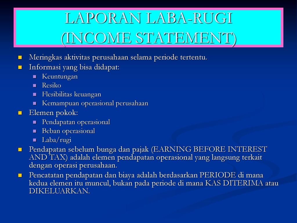 LAPORAN LABA-RUGI (INCOME STATEMENT)