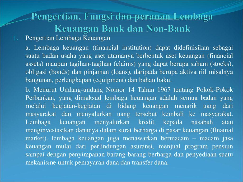Pengertian, Fungsi dan peranan Lembaga Keuangan Bank dan Non-Bank