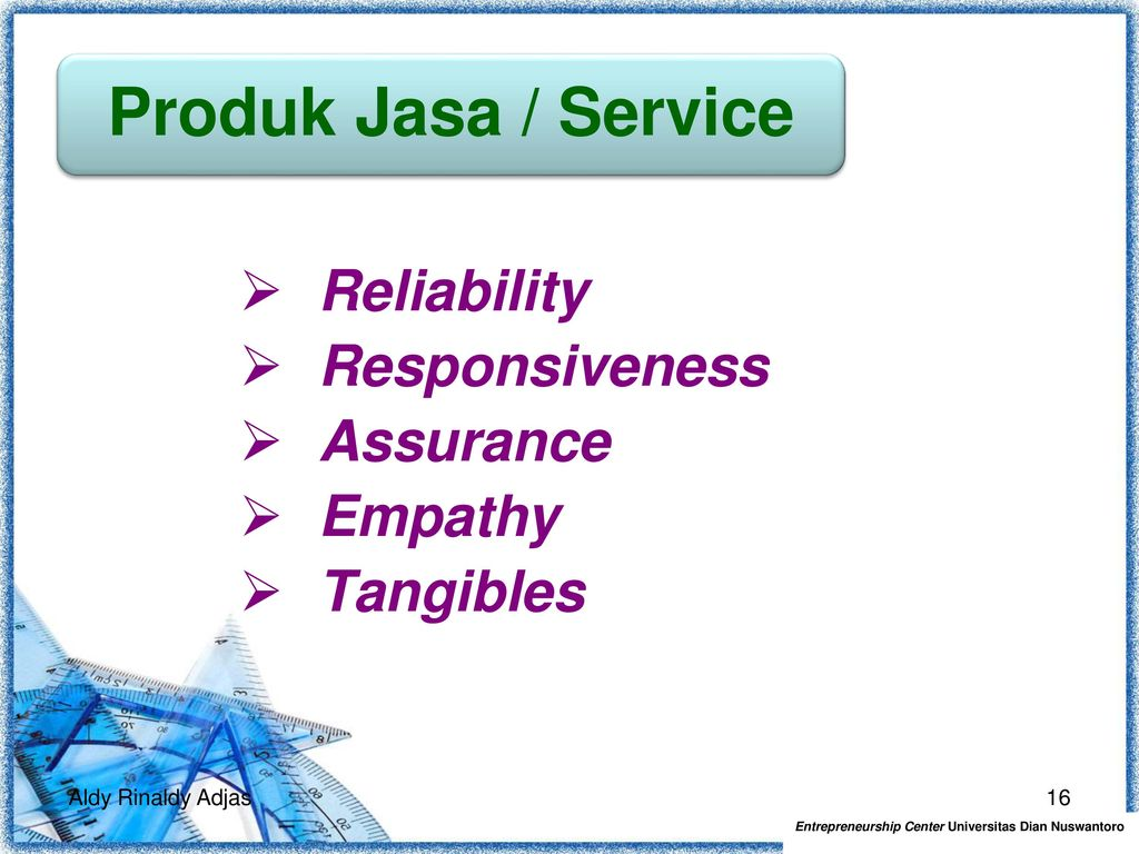 Reliability Responsiveness Assurance Empathy Tangibles
