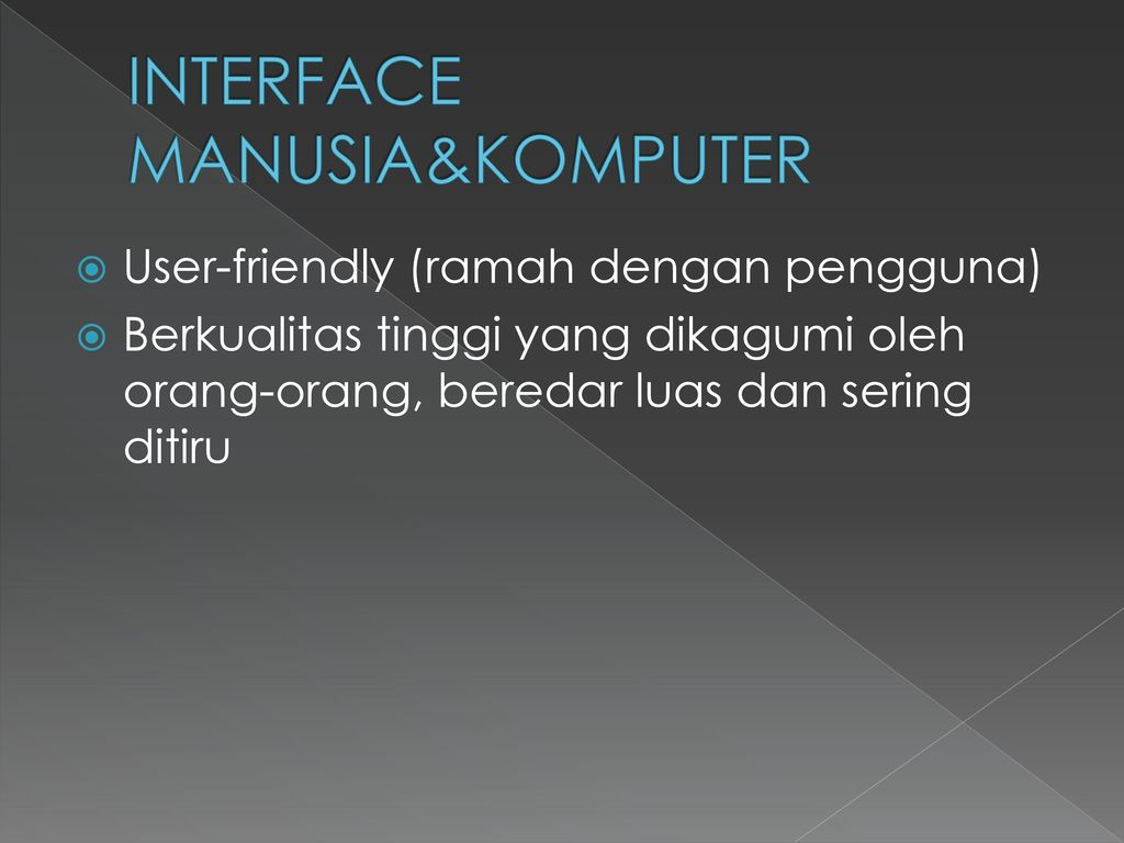 INTERFACE MANUSIA&KOMPUTER