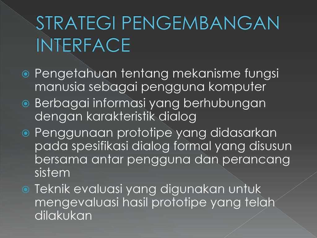 STRATEGI PENGEMBANGAN INTERFACE