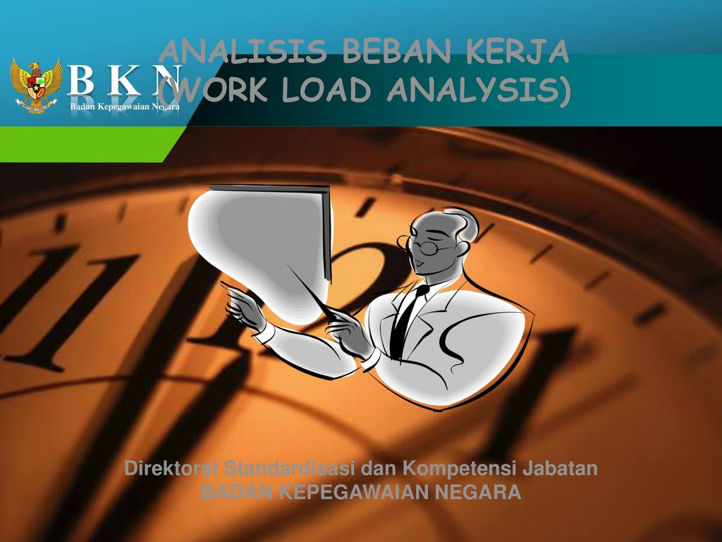 ANALISIS BEBAN KERJA (WORK LOAD ANALYSIS)