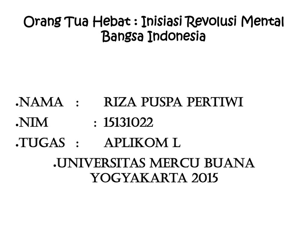 Orang Tua Hebat : Inisiasi Revolusi Mental Bangsa Indonesia