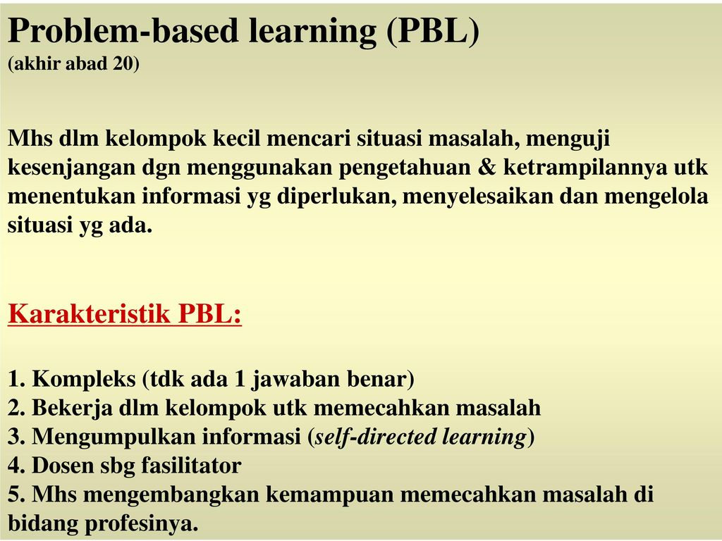 problem based learning pbl Problem-based learning (pbl) is a teaching method in which complex real-world problems are used as the vehicle to promote student learning of concepts and principles as opposed to direct.