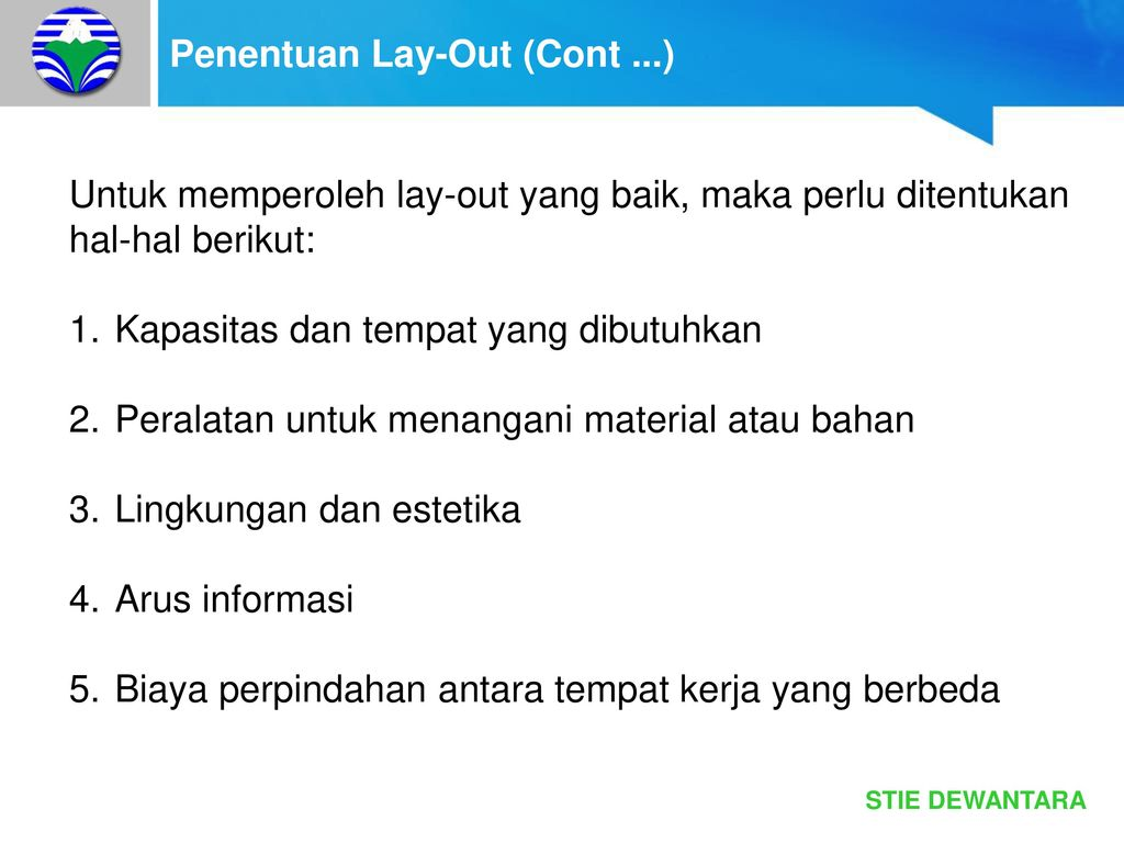 Penentuan Lay-Out (Cont ...)