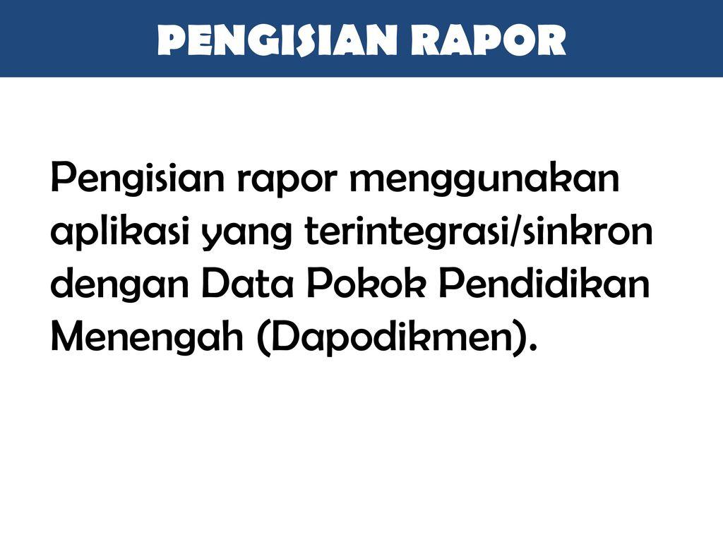 Penggunaan Laporan hasil belajar/Rapor
