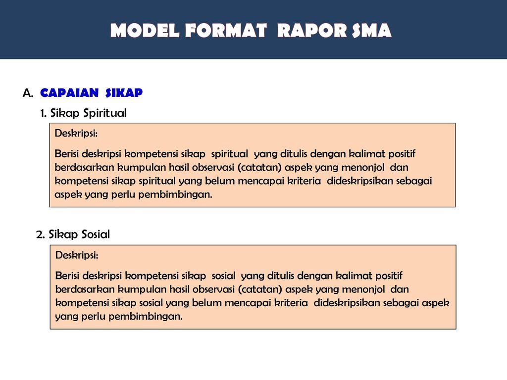 Format Nilai RAPOR Nilai pengetahuan KD pada KI3 menggunakan skor rerata. Nilai keterampilan KD pada KI4 menggunakan rerata skor optimum.