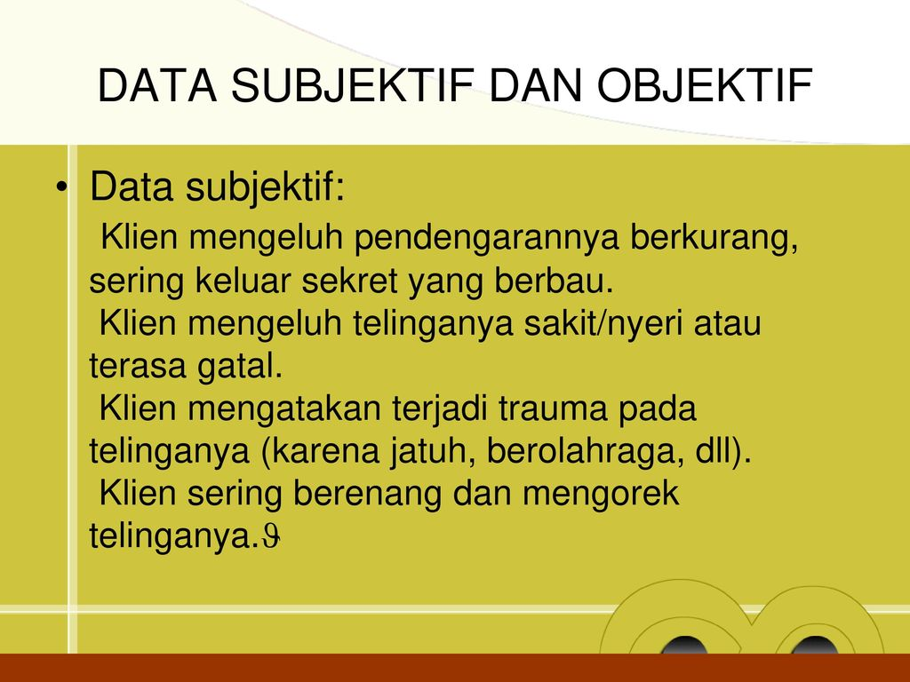 DATA SUBJEKTIF DAN OBJEKTIF