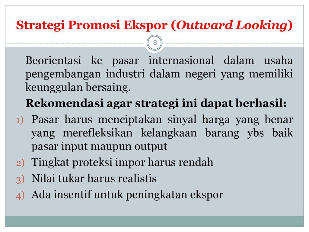 Strategi Promosi Ekspor (Outward Looking)
