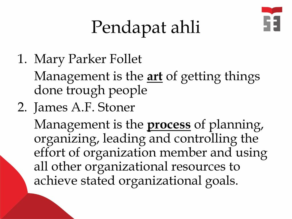 management is an art of getting things done through other people The modern concept of management is much wider than simply a skill in getting things done through other people since the days of fw taylor management has become a science based on certain fundamental principles (ii) the above definition does not highlight how does manage­ment get things done through people.
