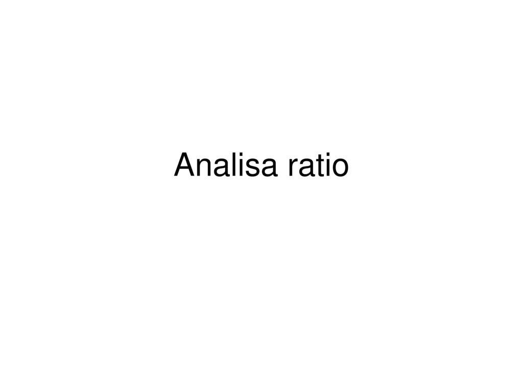 Analisa ratio