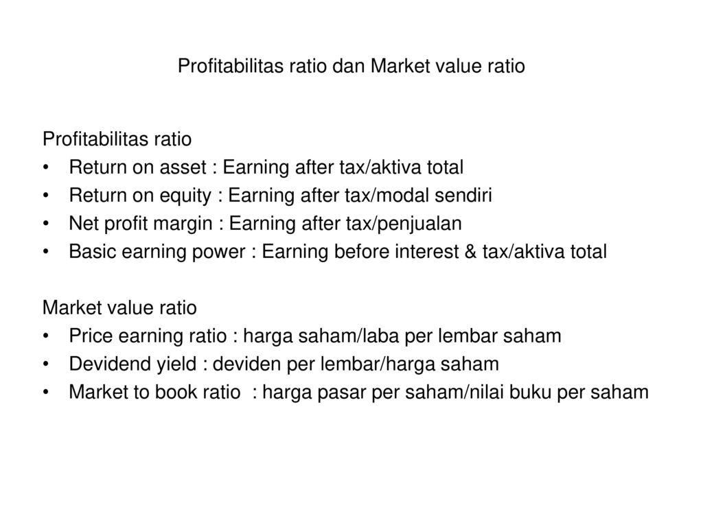 Profitabilitas ratio dan Market value ratio