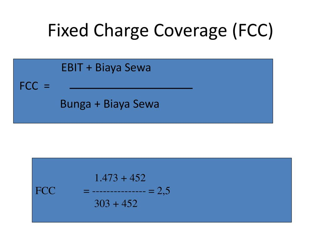 Fixed Charge Coverage (FCC)