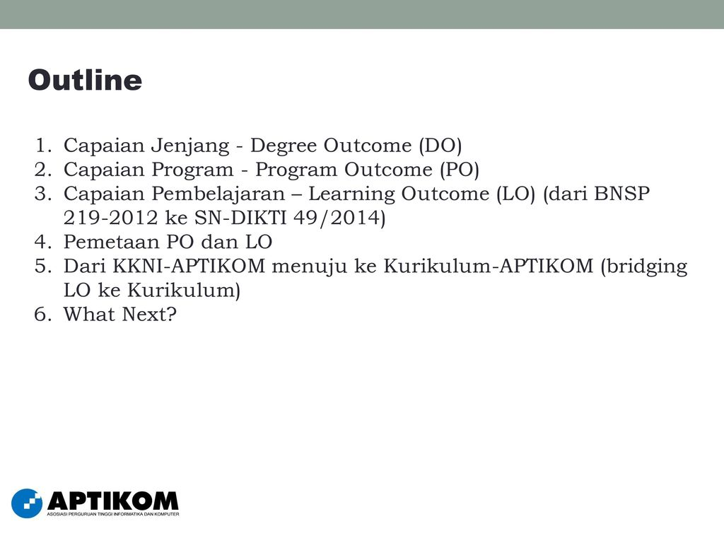 Outline Capaian Jenjang - Degree Outcome (DO)
