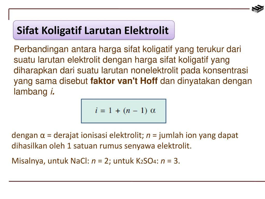 Sifat sifat koligatif larutan ppt download sifat koligatif larutan elektrolit ccuart Images